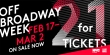 2-FOR-1 OFF- BROADWAY TICKETS